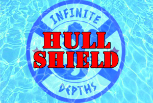INFINITE DEPTHS HULL SHIELD